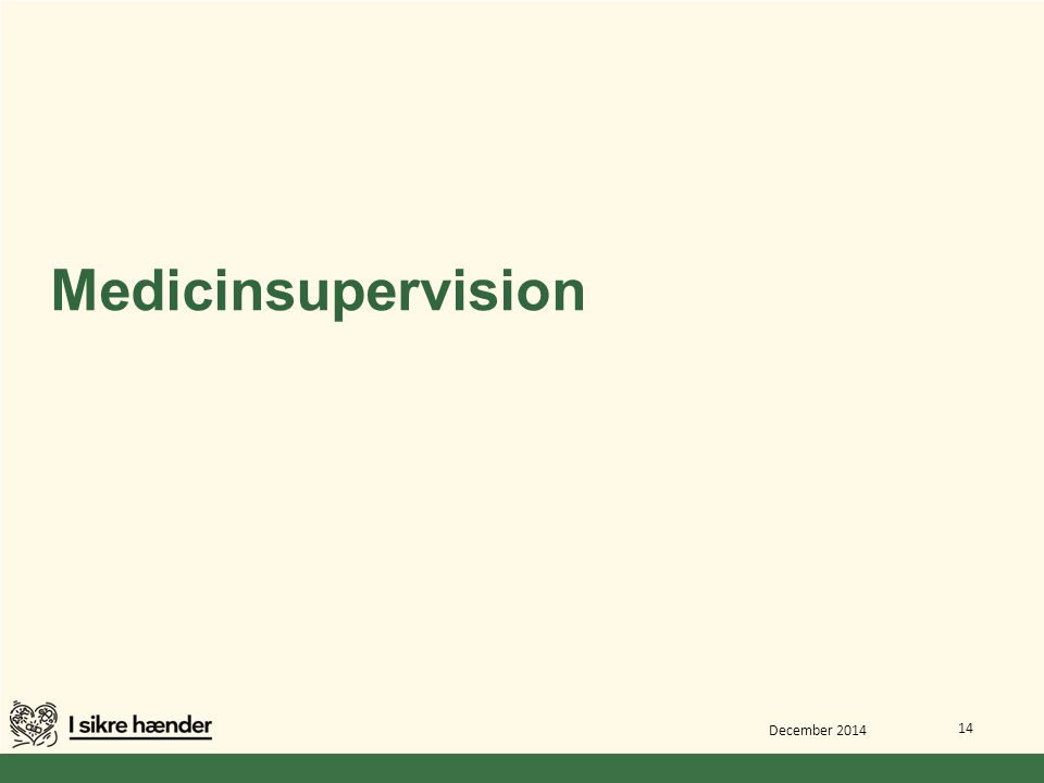 Medicinsupervision December 2014 14
