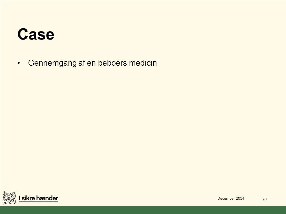 Case Gennemgang af en beboers medicin
