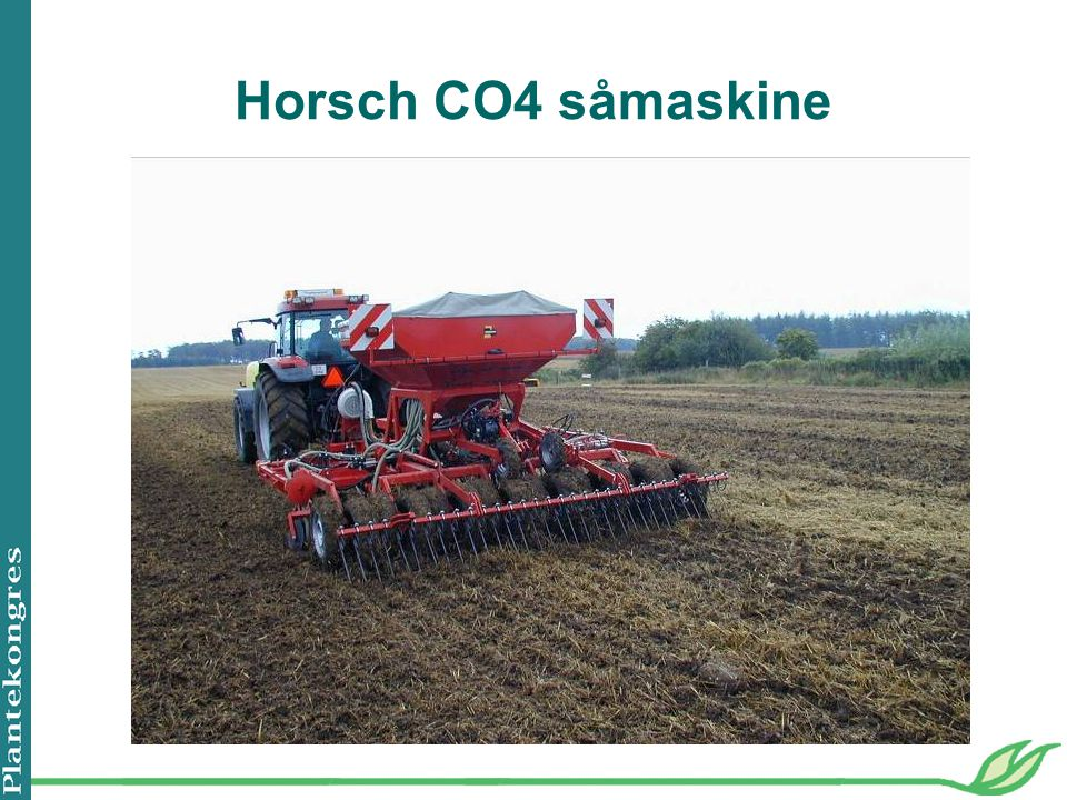 Horsch CO4 såmaskine