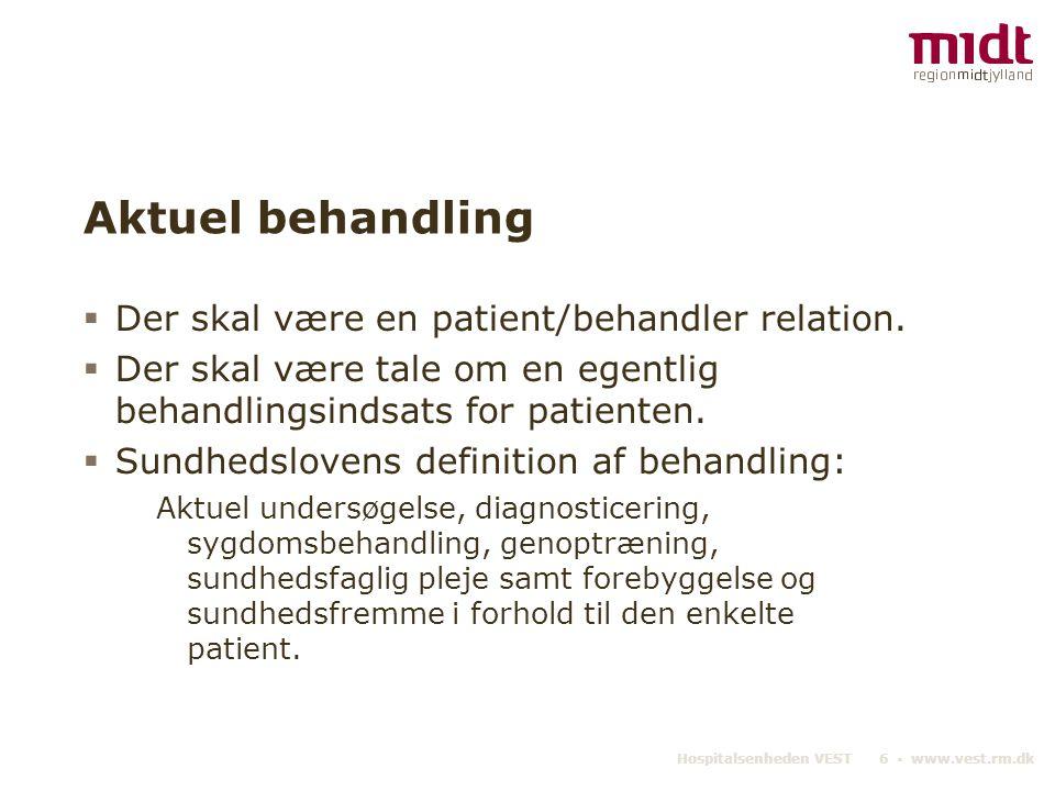 Aktuel behandling Der skal være en patient/behandler relation.
