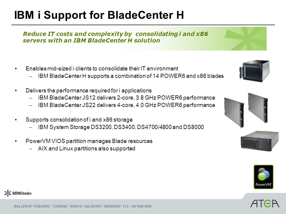 IBM i Support for BladeCenter H