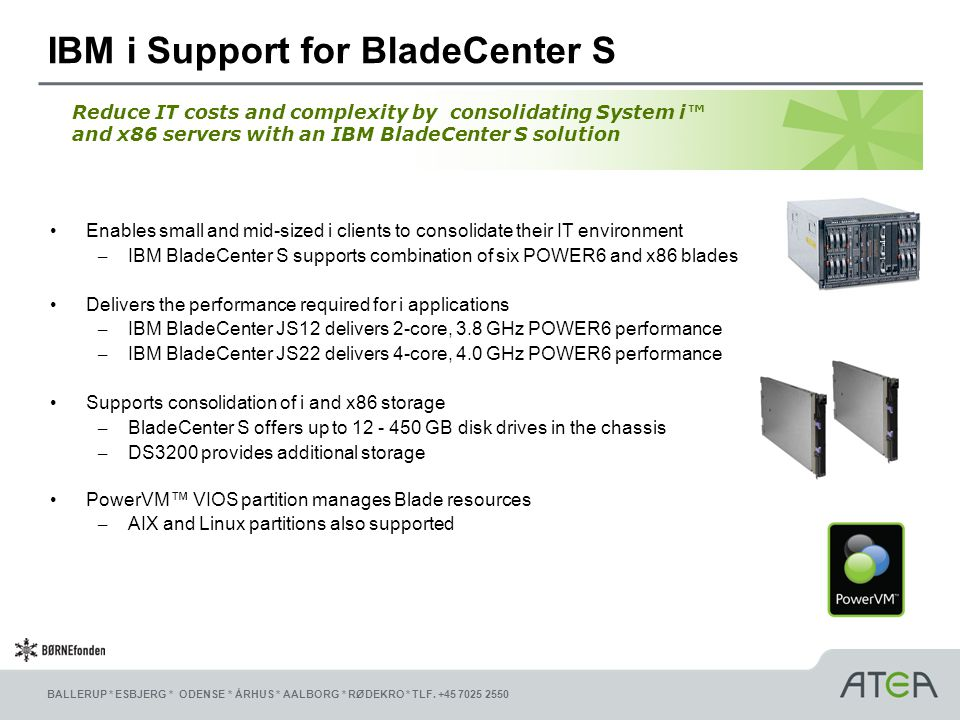 IBM i Support for BladeCenter S
