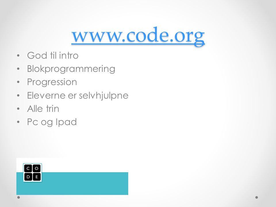 www.code.org God til intro Blokprogrammering Progression