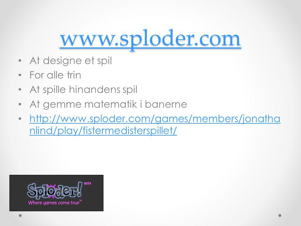 www.sploder.com At designe et spil For alle trin