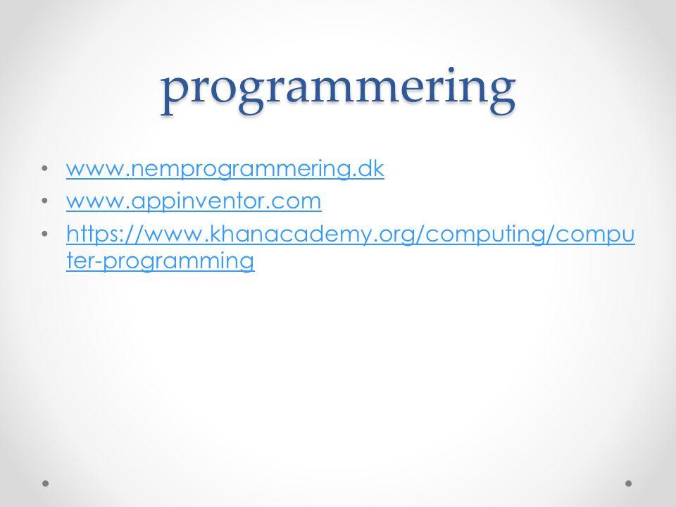 programmering www.nemprogrammering.dk www.appinventor.com