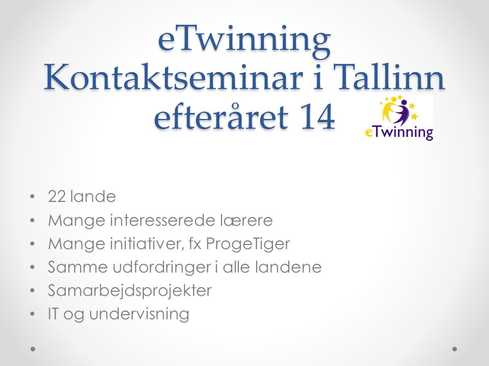 eTwinning Kontaktseminar i Tallinn efteråret 14