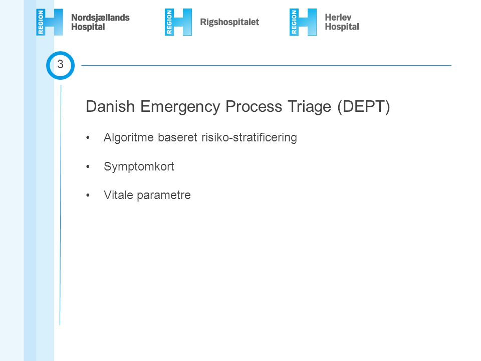 Danish Emergency Process Triage (DEPT)