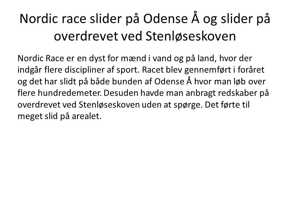 Nordic race slider på Odense Å og slider på overdrevet ved Stenløseskoven