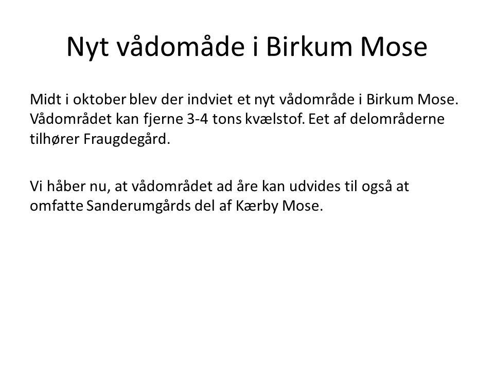 Nyt vådomåde i Birkum Mose