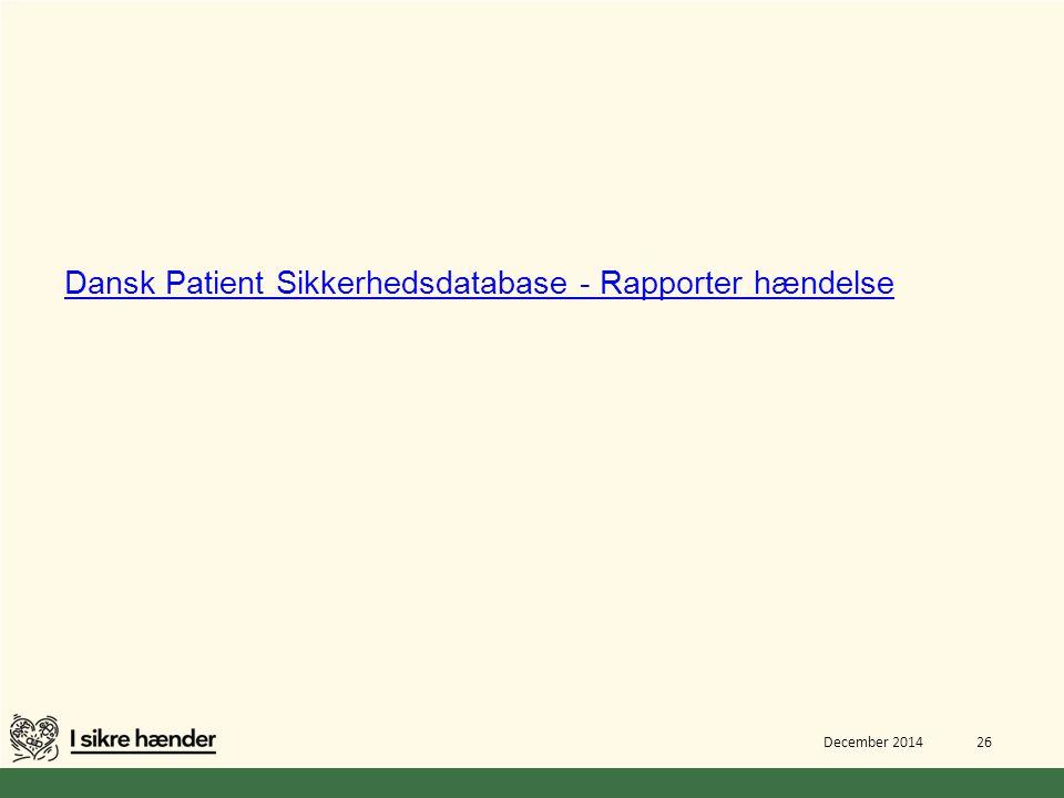 Dansk Patient Sikkerhedsdatabase - Rapporter hændelse