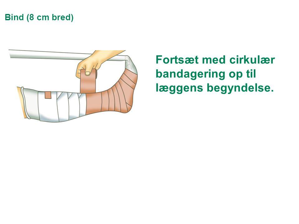 Fortsæt med cirkulær bandagering op til læggens begyndelse.