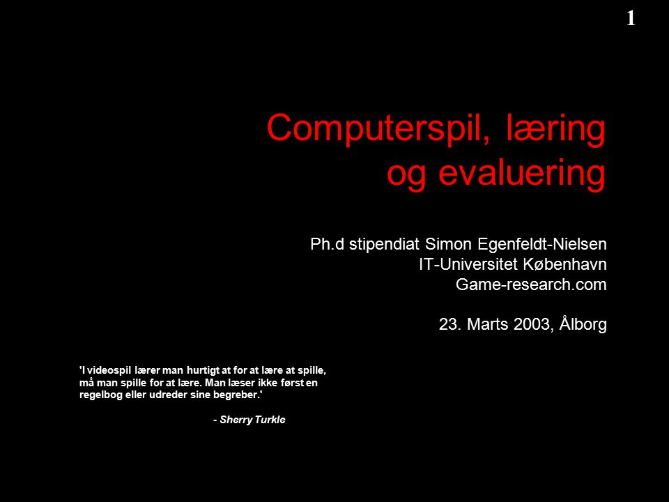 Computerspil, læring og evaluering Ph