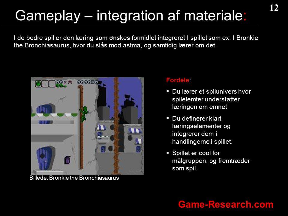 Gameplay – integration af materiale: