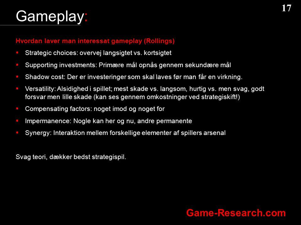 Gameplay: Hvordan laver man interessat gameplay (Rollings)