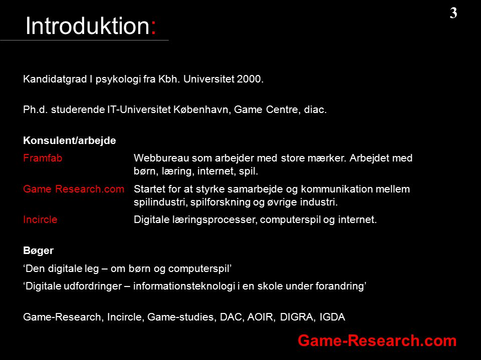 Introduktion: Kandidatgrad I psykologi fra Kbh. Universitet 2000.