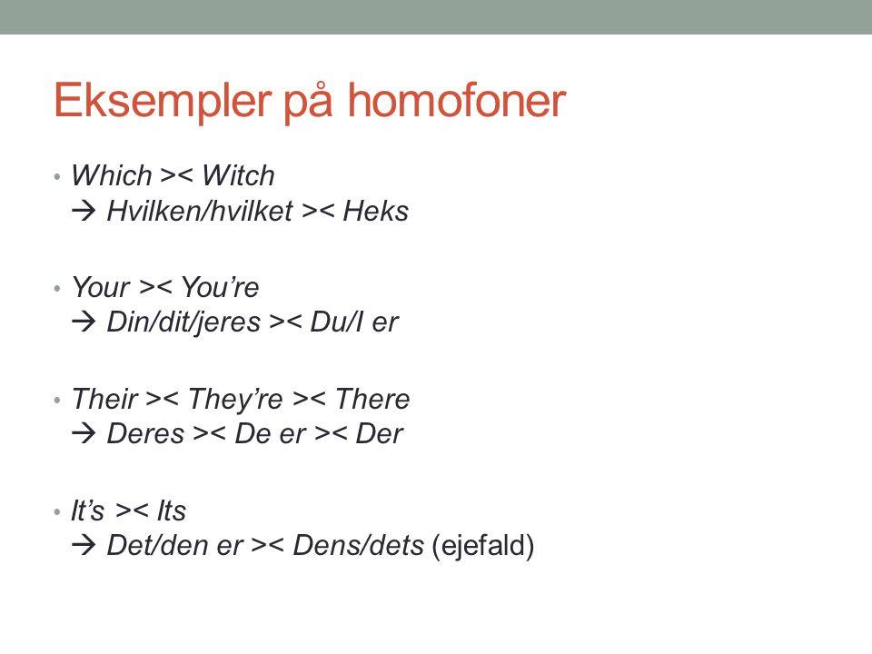 Eksempler på homofoner