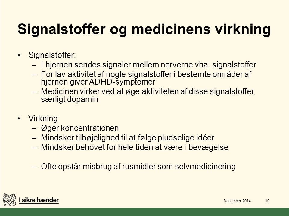 Signalstoffer og medicinens virkning