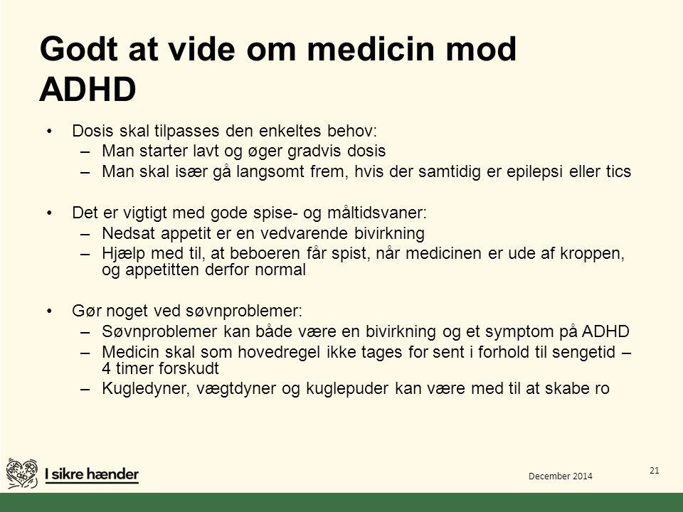 Godt at vide om medicin mod ADHD