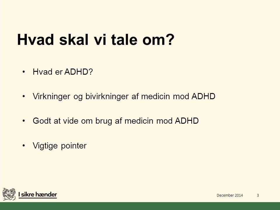 Hvad skal vi tale om Hvad er ADHD