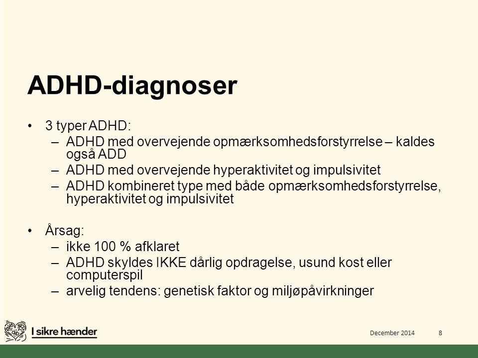 ADHD-diagnoser 3 typer ADHD: