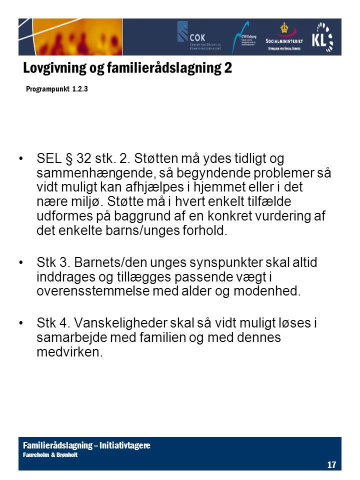 Lovgivning og familierådslagning 2 Programpunkt 1.2.3
