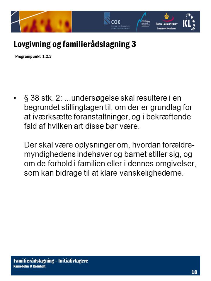 Lovgivning og familierådslagning 3 Programpunkt 1.2.3