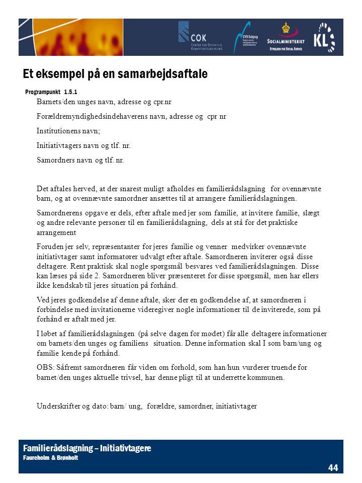 Et eksempel på en samarbejdsaftale Programpunkt 1.5.1