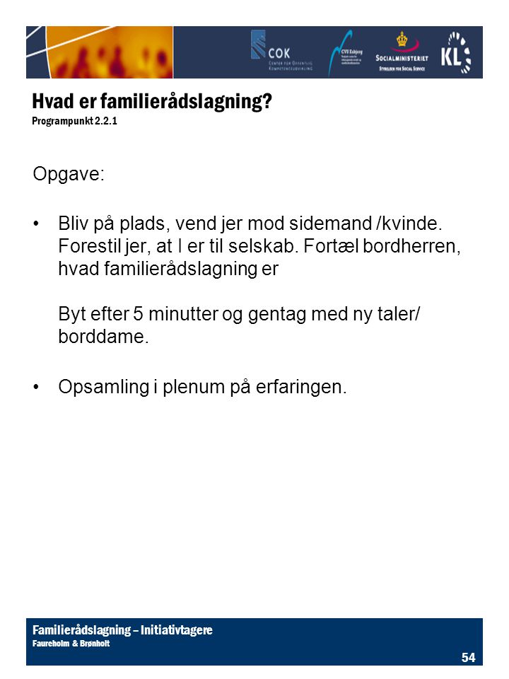 Hvad er familierådslagning Programpunkt 2.2.1