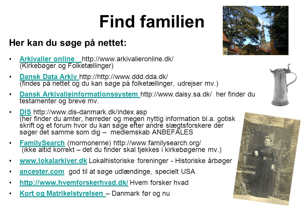 Find familien Her kan du søge på nettet: