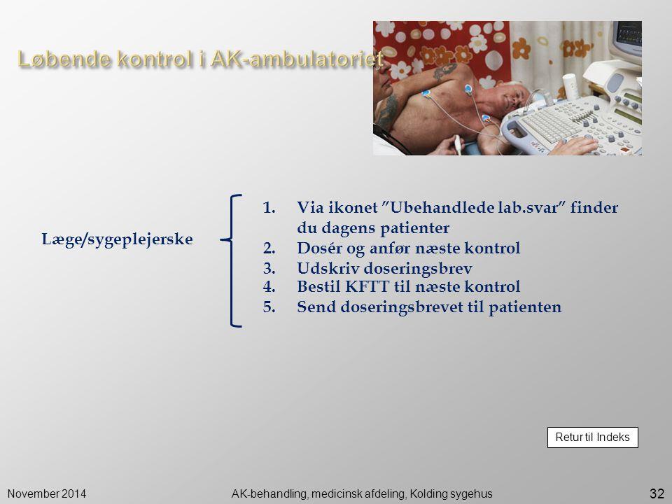 AK-behandling, medicinsk afdeling, Kolding sygehus