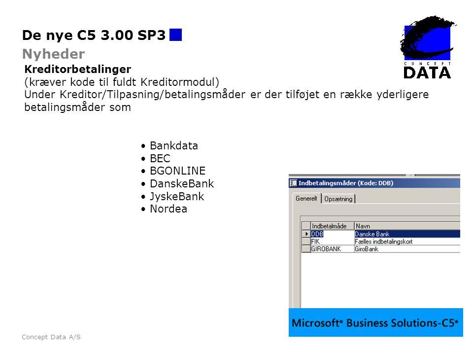 De nye C5 3.00 SP3 Nyheder Kreditorbetalinger