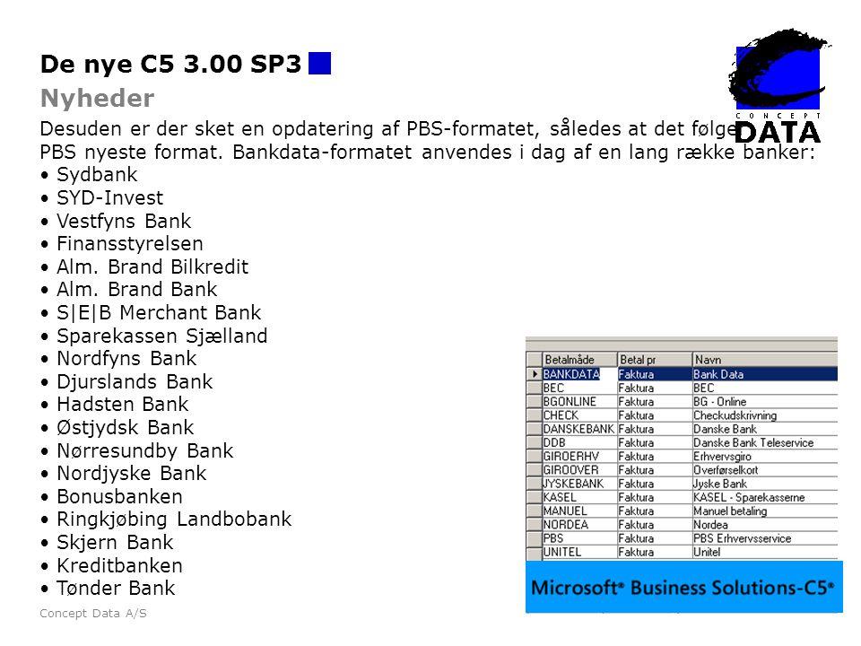 De nye C5 3.00 SP3 Nyheder. Desuden er der sket en opdatering af PBS-formatet, således at det følger.