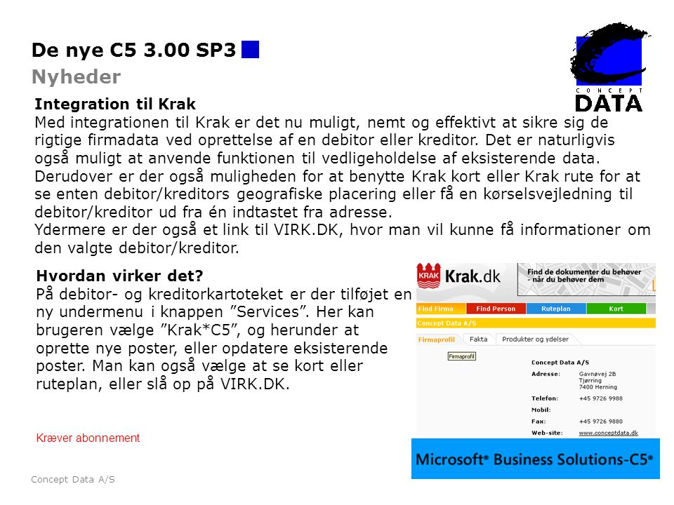 De nye C5 3.00 SP3 Nyheder Integration til Krak