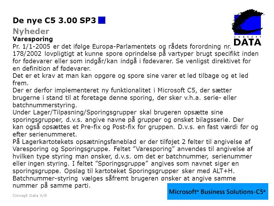 De nye C5 3.00 SP3 Nyheder Varesporing