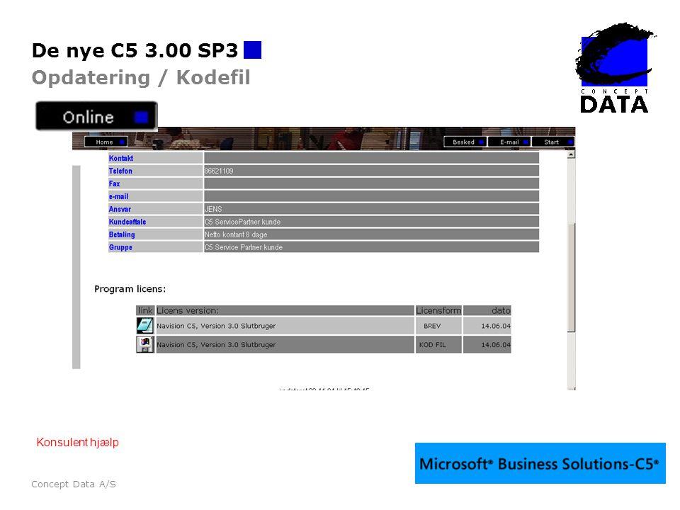 De nye C5 3.00 SP3 Opdatering / Kodefil Konsulent hjælp