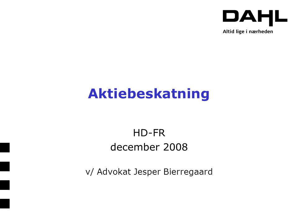 HD-FR december 2008 v/ Advokat Jesper Bierregaard