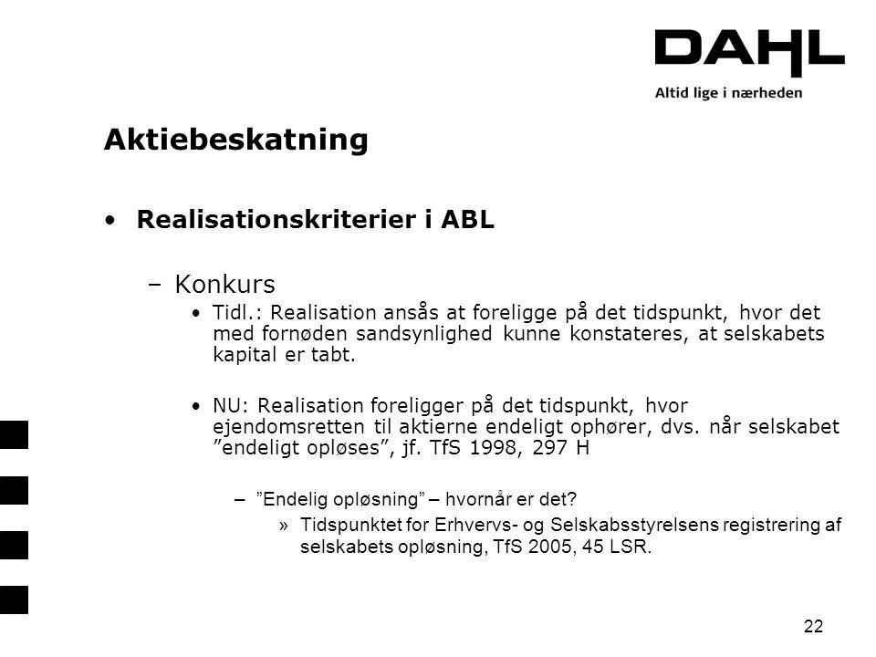 Aktiebeskatning Realisationskriterier i ABL Konkurs