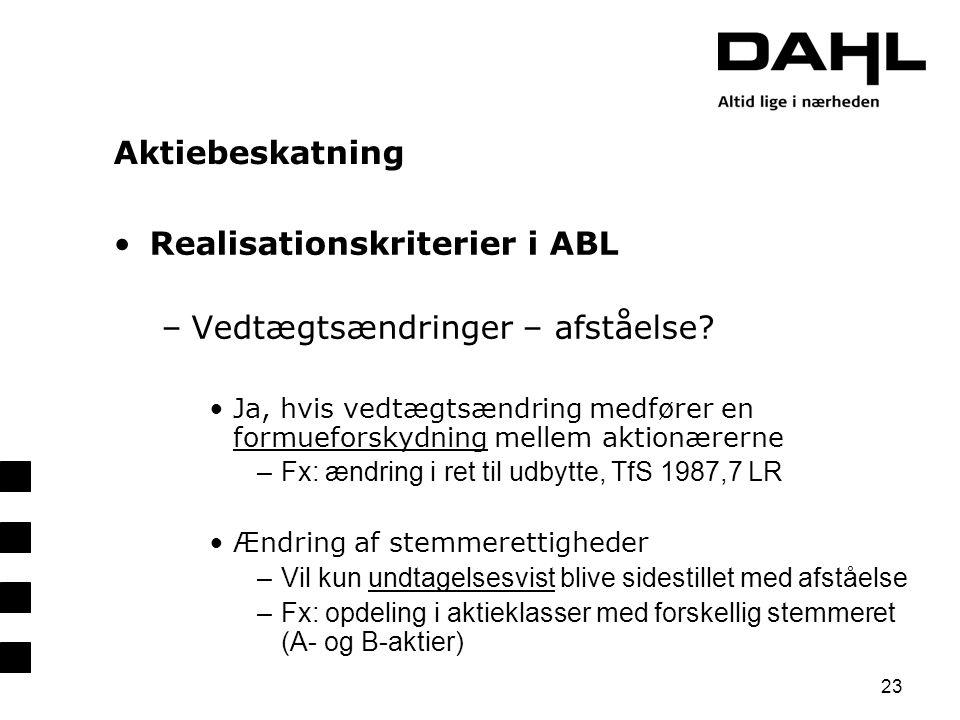 Realisationskriterier i ABL Vedtægtsændringer – afståelse