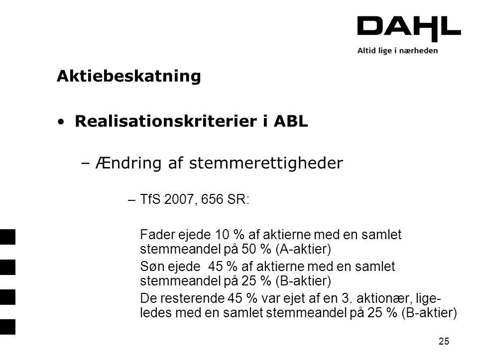 Realisationskriterier i ABL Ændring af stemmerettigheder