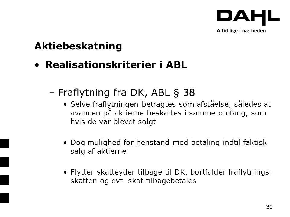 Realisationskriterier i ABL Fraflytning fra DK, ABL § 38