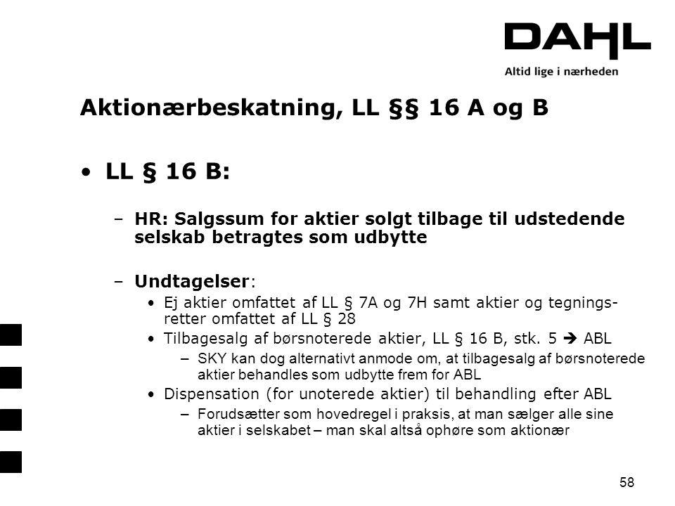 Aktionærbeskatning, LL §§ 16 A og B