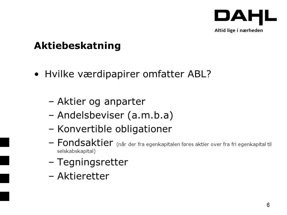 Hvilke værdipapirer omfatter ABL Aktier og anparter