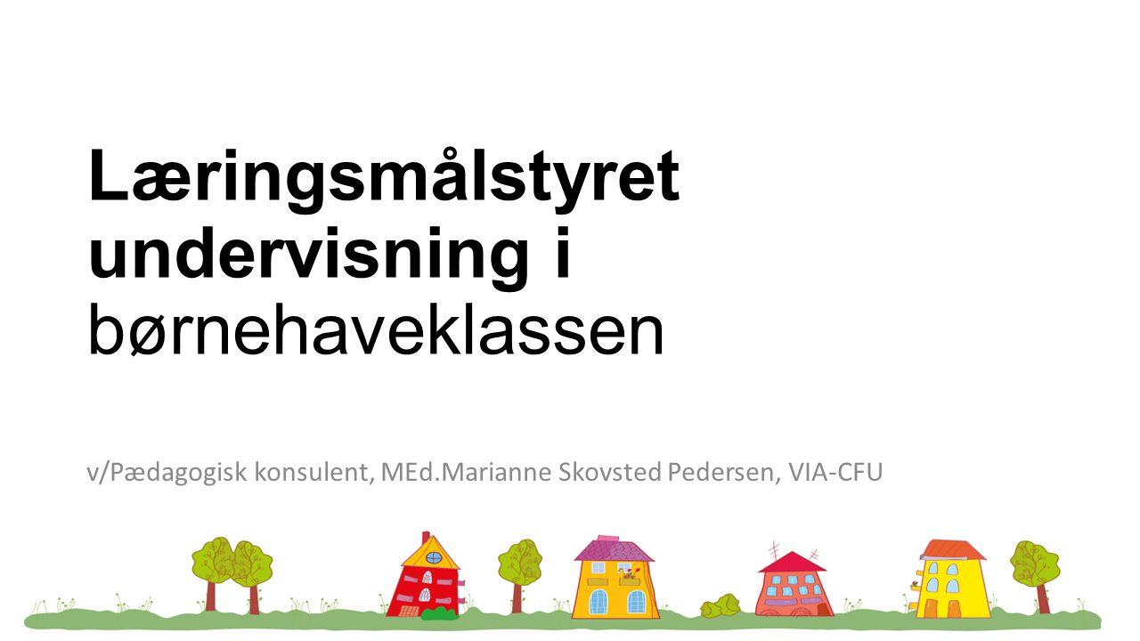 Læringsmålstyret undervisning i børnehaveklassen
