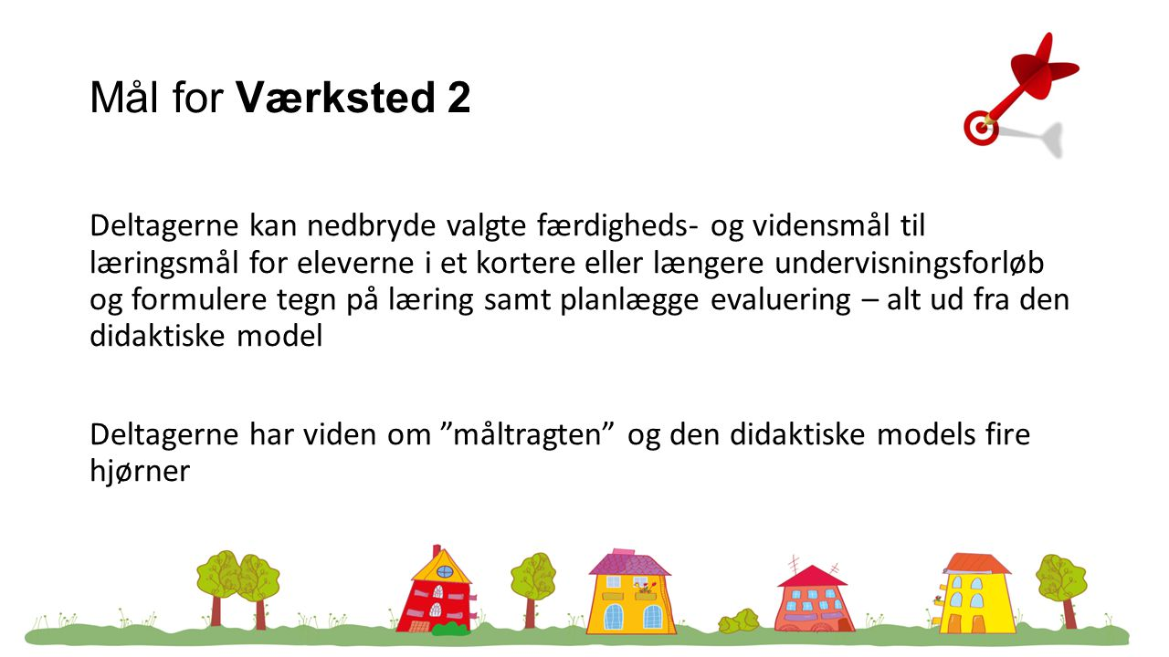 Mål for Værksted 2