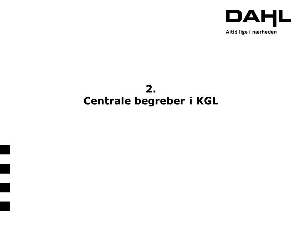 2. Centrale begreber i KGL