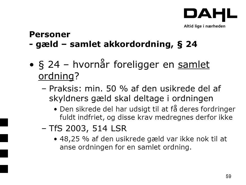 Personer - gæld – samlet akkordordning, § 24