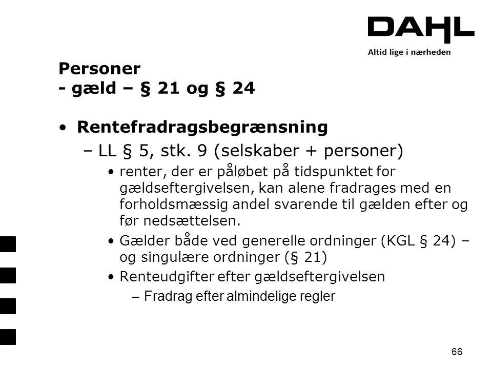 Rentefradragsbegrænsning LL § 5, stk. 9 (selskaber + personer)