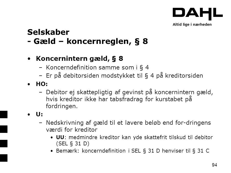 Selskaber - Gæld – koncernreglen, § 8