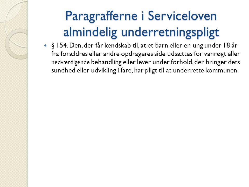 Paragrafferne i Serviceloven almindelig underretningspligt