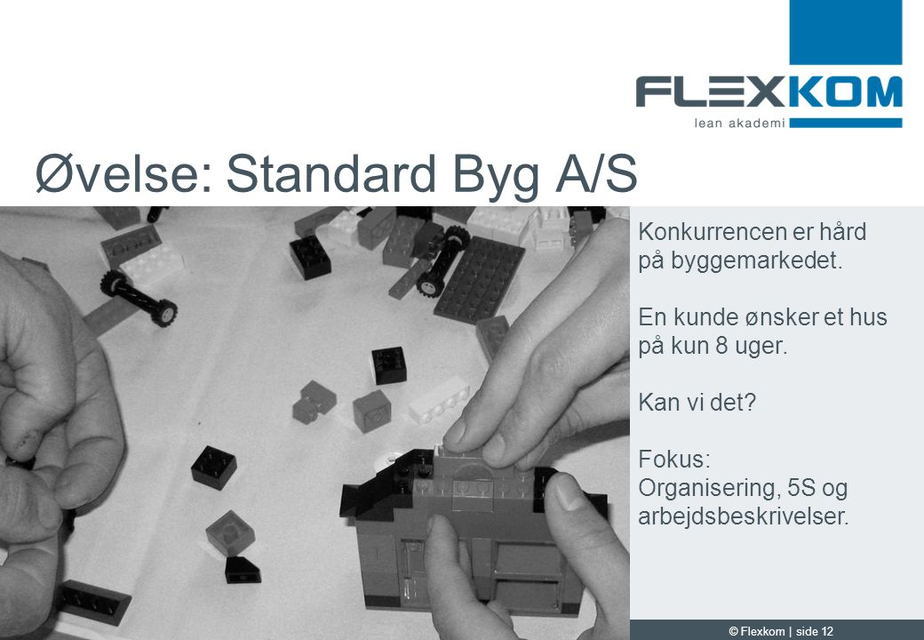 Øvelse: Standard Byg A/S